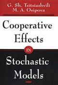 Cooperative Effects in Stochastic Models | Tsitsiashvili, G Sh ; Osipova, M A |