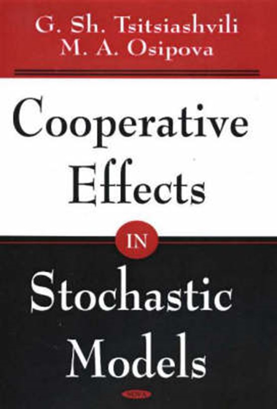 Cooperative Effects in Stochastic Models