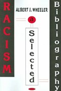 Racism | Albert J Wheeler |
