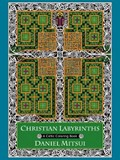 Christian Labyrinths | Daniel Mitsui |
