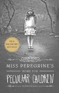 Miss peregrine's peculiar children (01): miss peregrine's home for peculiar children | Ransom Riggs |