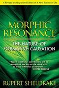 Morphic Resonance | Rupert Sheldrake |