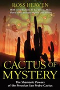 Cactus of Mystery | Ross Heaven |