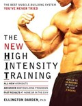 The New High Intensity Training   Ellington Darden  