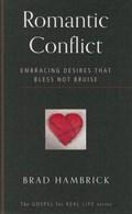Romantic Conflict   Brad Hambrick  