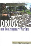 Kan, P: Drugs And Contemporary Warfare   Paul Rexton Kan  