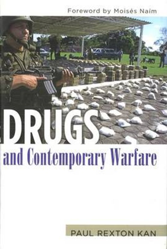 Kan, P: Drugs And Contemporary Warfare