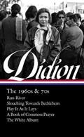 Joan Didion: The 1960s & 70s (loa #325)   Joan Didion ; David L. Ulin  