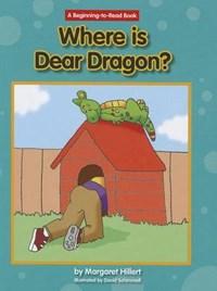 Where's Dear Dragon? | Margaret Hillert |