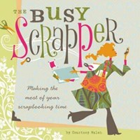 Busy Scrapper   Courtney Walsh  