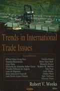 Trends in International Trade Issues | Robert V Weeks |