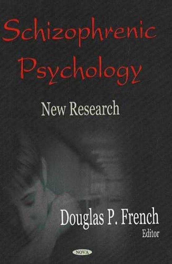 Schizophrenic Psychology