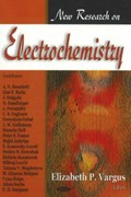 New Research on Electrochemistry   Elizabeth P Vargus  