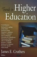 Trends in Higher Education | James E Cruthers |