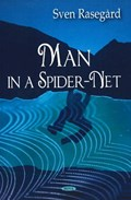 Man in a Spider-Net | Sven Rasegard |
