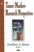 Tumor Markers Research Perpsectives | Geoffrey A Sinise |