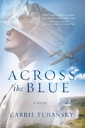 Across the blue | Carrie Turansky |