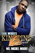 Carl Weber's Kingpins: Detroit | Michel Moore |