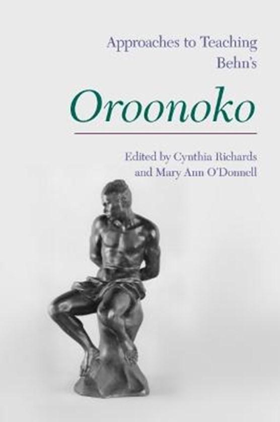 Approaches to Teaching Aphra Behn's 'Oroonoko'