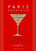 Paris Cocktails   Doni Belau  