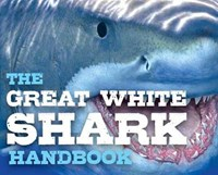 Discovering Great White Sharks Handbook | Donna Parham |