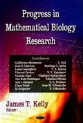 Progress in Mathematical Biology Research | James T Kelly |