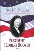 President Herbert Hoover | Donald W Whisenhunt |