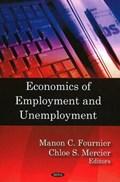 Economics of Employment & Unemployment   Fournier, Manon C ; Mercier, Chloe S  