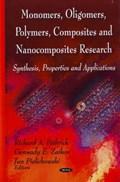 Monomers, Oligomers, Polymers, Composites & Nanocomposites Research   Pethrick, Richard A ; Zaikov, G E ; Pielichowski, J  