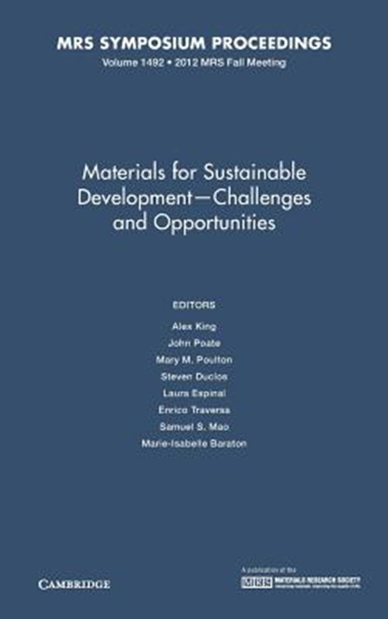 Materials for Sustainable Development - Challenges and Opportunities: Volume 1492