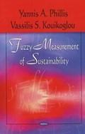 Fuzzy Measurement of Sustainability | Yannis A. Phillis ; Vassilis S. Kouikoglou |