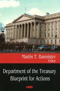 Department of the Treasury Blueprint for Actions | Martin T Bannister |