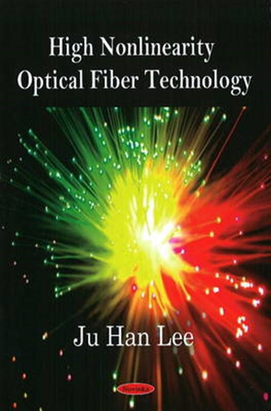 High Nonlinearity Optical Fiber Technology