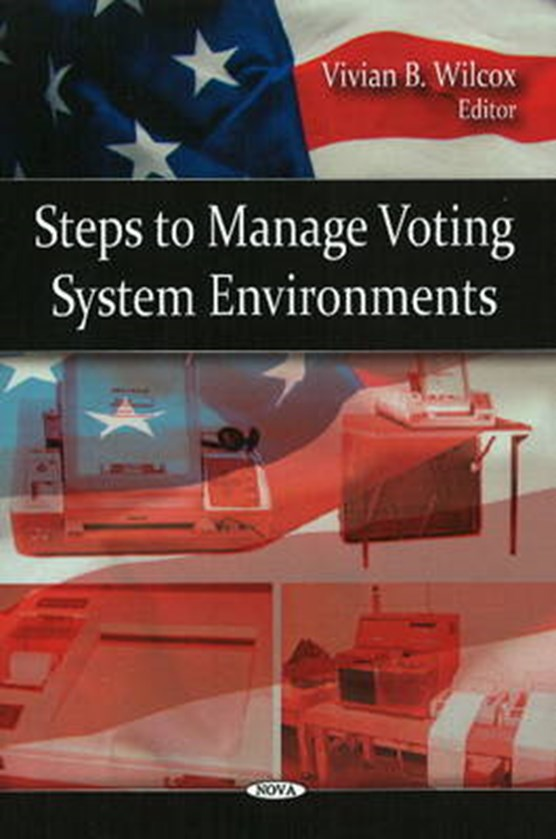 Steps to Manage Voting System Environments