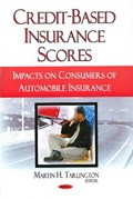 Credit-Based Insurance Scores | Martin H Tarlington |