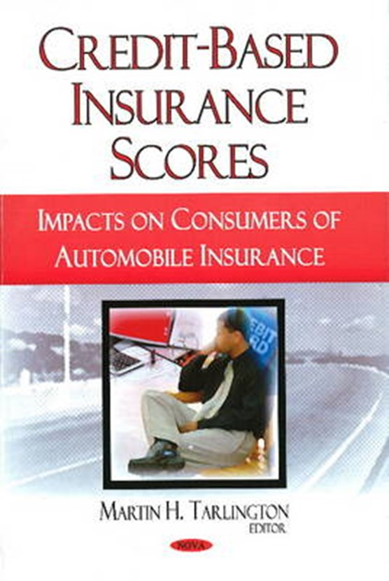 Credit-Based Insurance Scores