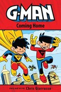 G-Man Volume 3: Coming Home TP   Chris Giarrusso  