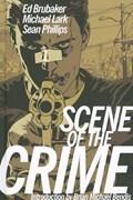 Scene of the Crime | Ed Brubaker |