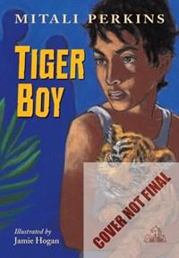 Tiger Boy   Mitali Perkins  