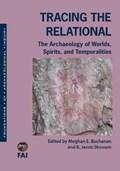 Tracing the Relational | Buchanan, Meghan E. ; Skousen, B. Jacob ; Skibo, Jim |