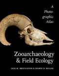 Zooarchaeology and Field Ecology | Broughton, Jack M. ; Miller, Shawn D. |