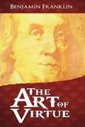 The Art of Virtue | Benjamin Franklin |