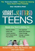 Smart but Scattered Teens   Guare, Richard ; Dawson, Peg (center for Learning and Attention Disorders, United States) ; Guare, Colin ; Robin, Arthur L. (wayne State University School of Medicine , United States)  