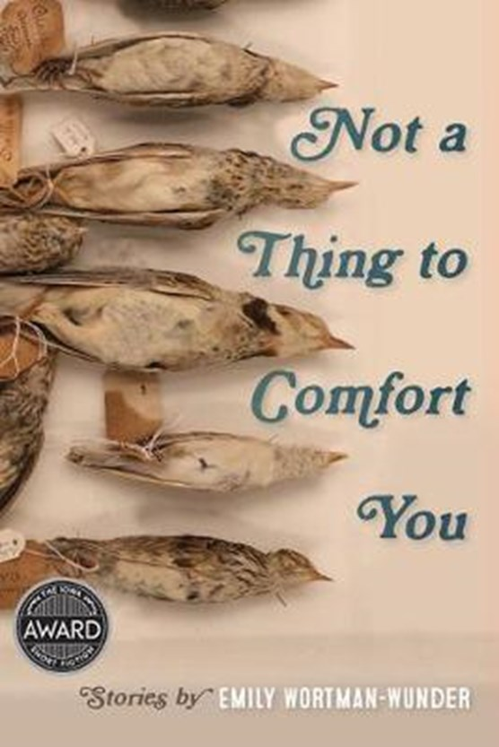 Not a Thing to Comfort You