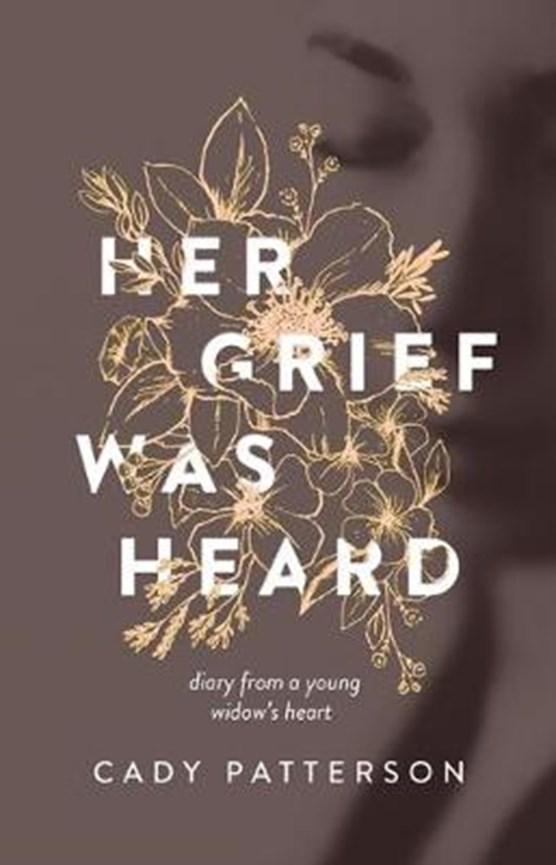 Her Grief Was Heard