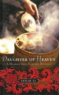 Daughter of Heaven | Leslie Li |