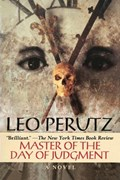 Master of the Day of Judgment   Leo Perutz  