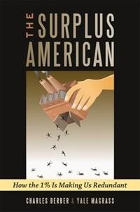 Surplus American   Charles Derber ; Yale R. Magrass  