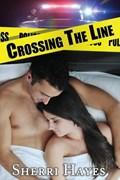 Crossing the Line | Sherri Hayes |