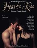 Heart's Kiss: Issue 8, April 2018: Featuring Brenda Novak | Brenda Novak ; Marie Force ; Juliet Marillier ; Anna J. Stewart |